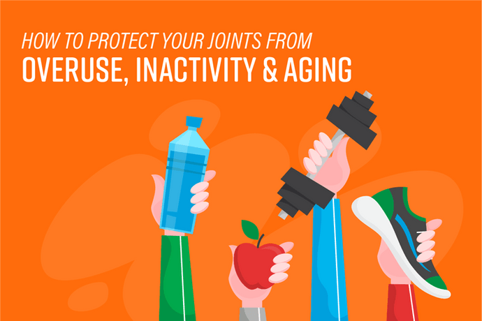 How to Protect Your Joints from Overuse, Inactivity &‌ Aging