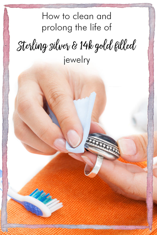 How to clean and prolong the life of your handmade sterling silver and gold filled jewelry