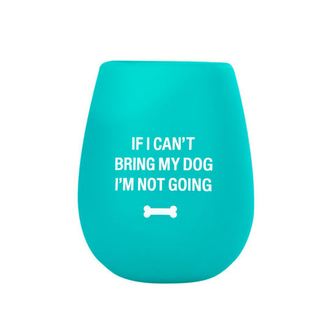 Bring My Dog Silicone Wine Glass