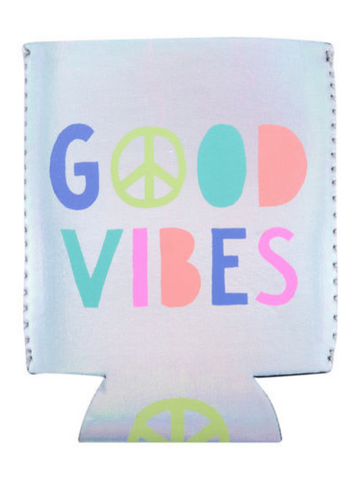 Good Vibes Shiny Can Cooler