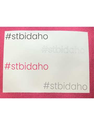 #stbidaho Stickers