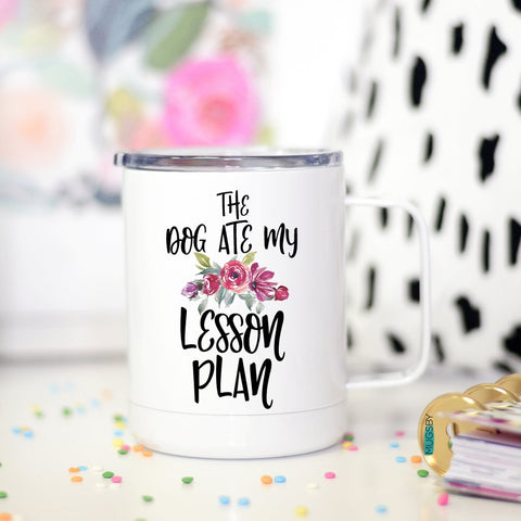 Dog Ate My Lesson Plan Travel Mug