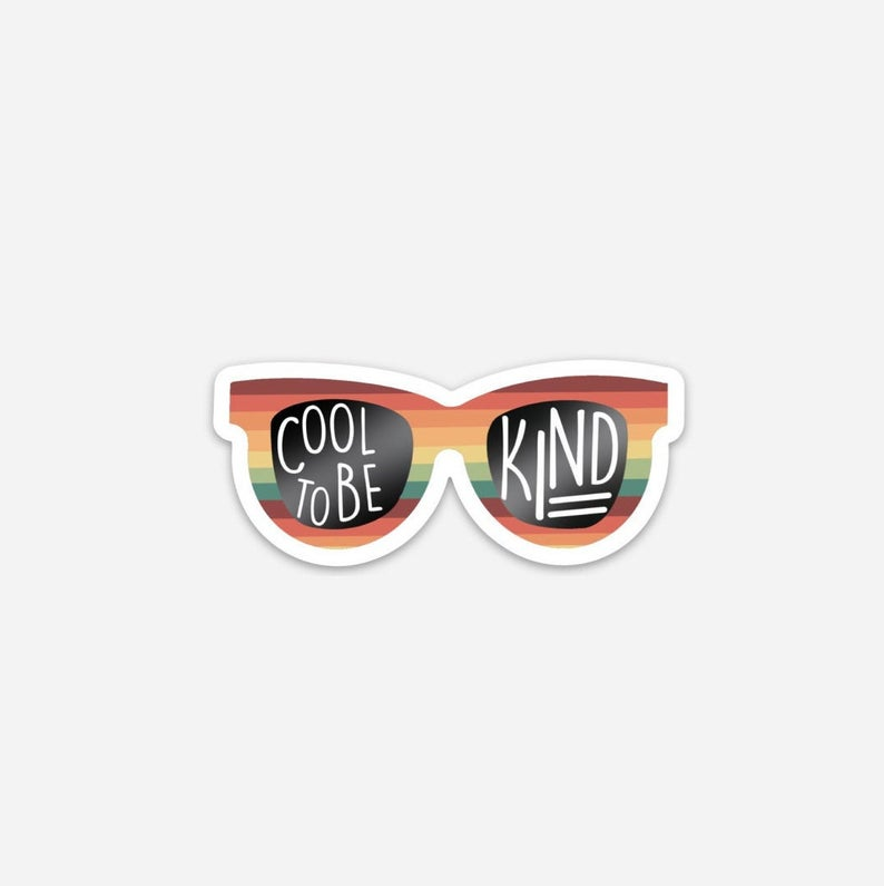 Cool To Be Kind Shades Sticker