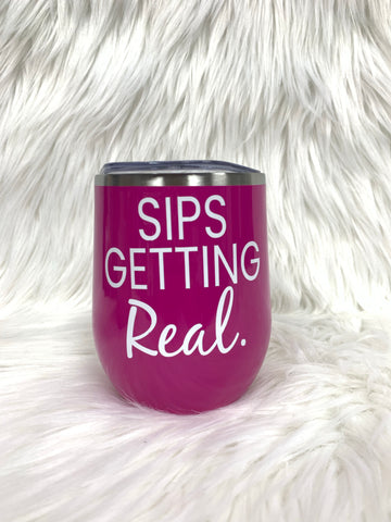Sips Getting Real Stainless Steel Wine Tumbler