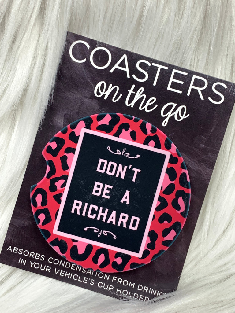 Don't Be A Richard Car Coasters On The Go