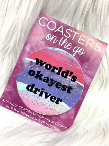 World's Okayest Driver Car Coasters On The Go