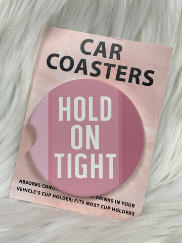 Hold On Tight Car Coasters On The Go