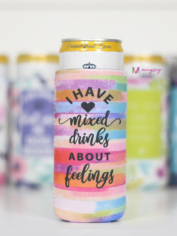 Mixed Drinks About Feelings Slim Can Cooler