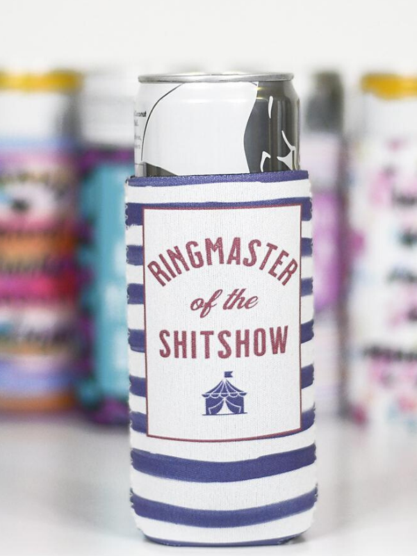 Ringmaster Of The Sh** Show Slim Can Cooler