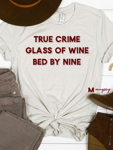 True Crime & Wine Graphic Tee