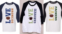 Love My Team Raglan - XS-XL