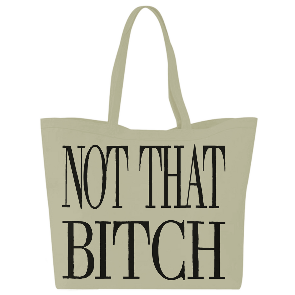 """NOT THAT BITCH"" LARGE GROCERY TOTE"