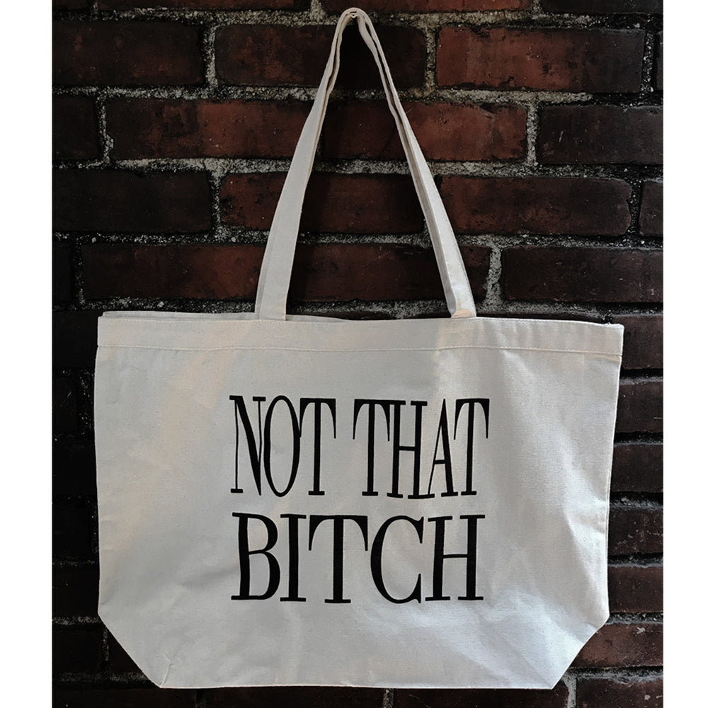 """NOT THAT BITCH"" LARGE GROCERY TOTE - Kali4Kouture"