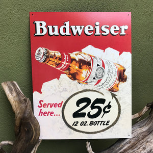 "Vintage Look Budweiser Served Here ""25 cents 12 oz. bottle"" Metal Beer Sign Tin Tacker"