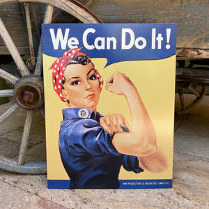 """We Can Do It!"" Rosie the Riveter World War II Tin Tacker Metal Sign Vintage Look"