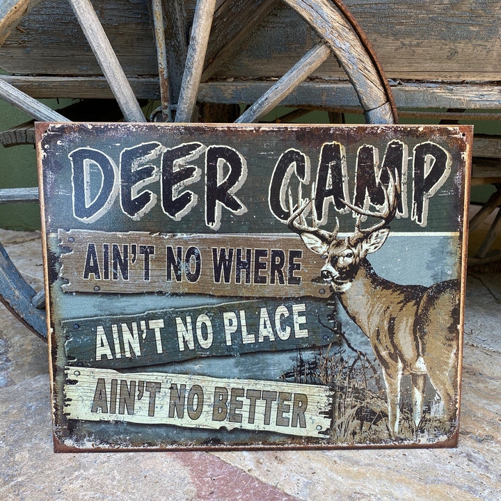 "Vintage Look Deer Camp ""Ain't No Better"" Tin Tacker Metal Sign"