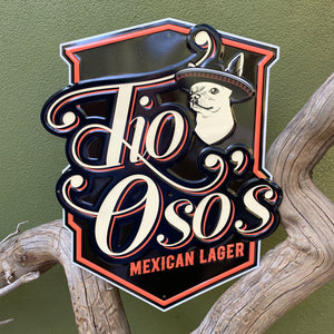 Uncle Bear's Brewery Tio Oso's Mexican Lager Tin Tacker Metal Beer Sign