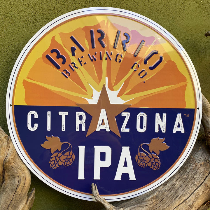 Barrio Brewing Co Citrazona IPA Tin Tacker Metal Beer Sign