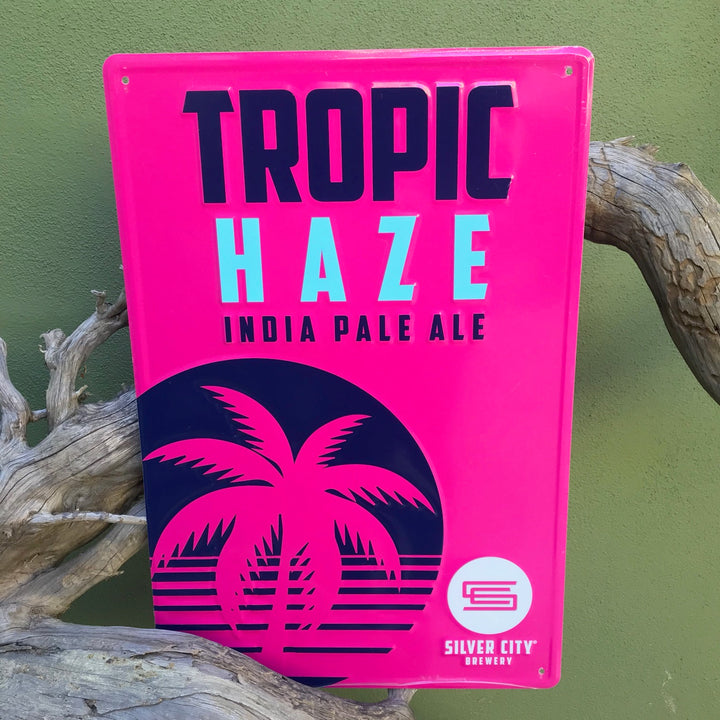 Silver City Brewery Tropic Haze IPA Tin Tacker Metal Beer Sign