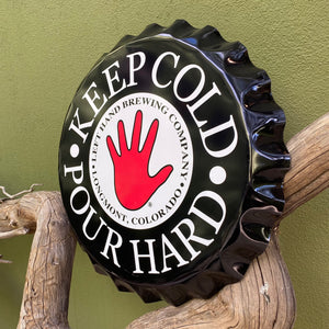 Left Hand Brewing Co Bottle Cap Nitro Keep Cold Pour Hard Tin Tacker Metal Beer Sign