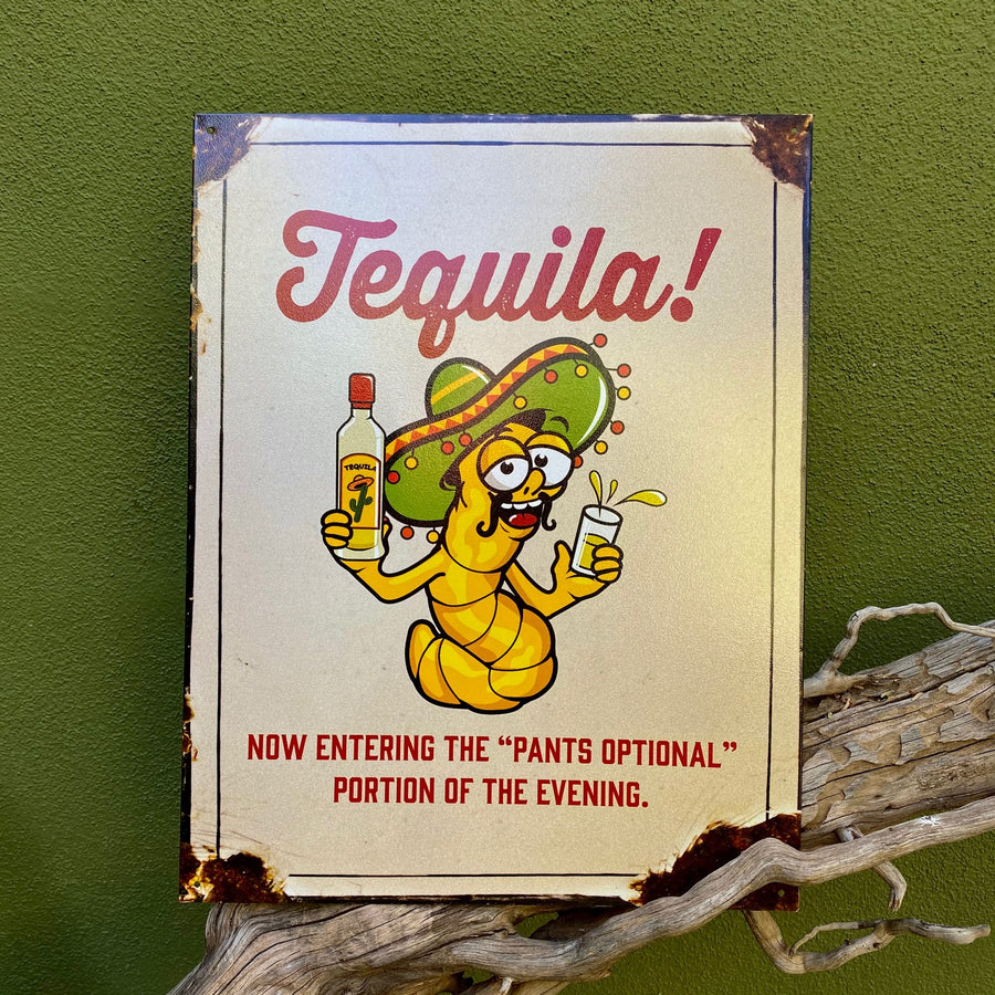 "Vintage Look ""Tequila / Pants Optional"" Metal Sign Tin Tacker"