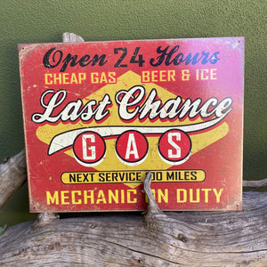 "Vintage Look ""Last Chance Gas"" Metal Sign Tin Tacker"