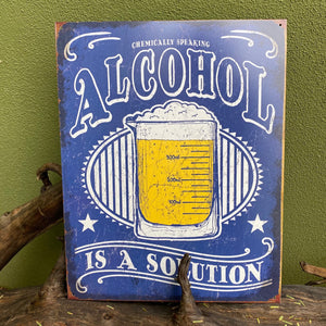 "Vintage Look ""Alcohol Is a Solution"" Metal Sign Tin Tacker"