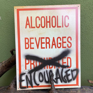 "Vintage Look ""Alcoholic Beverages Encouraged"" Metal Sign Tin Tacker"