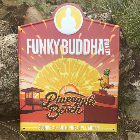 Funky Buddha Brewery Pineapple Beach Blonde Ale Tin Tacker Metal Beer Sign