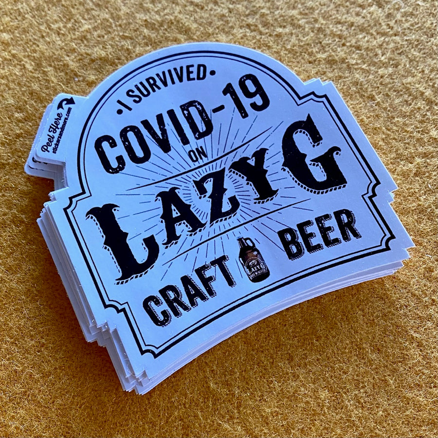 "Lazy G Brewhouse, ""I Survived Covid-19"" Sticker"