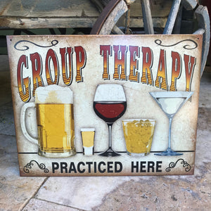"Vintage Look ""Group Therapy Practiced Here"" Alcohol Metal Sign Tin Tacker"