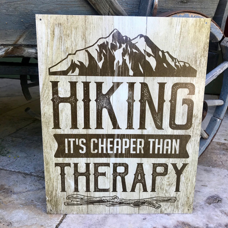 "Vintage Look ""Hiking It's Cheaper Than Therapy"" Metal Sign Tin Tacker"