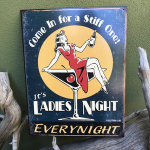 "Vintage Look ""It's Ladies Night Every Night"" Tin Tacker Metal Sign"