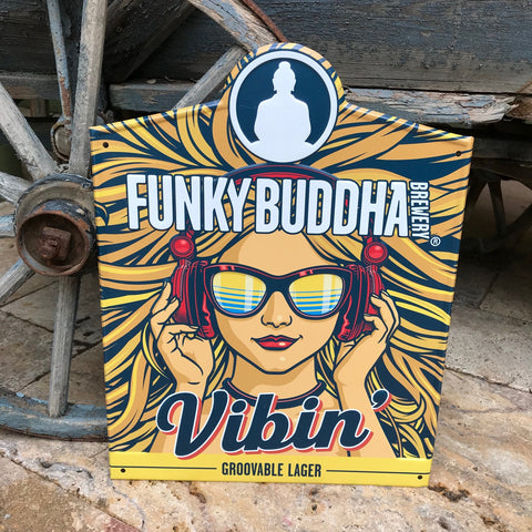 Funky Buddha Brewery Vibin' Groovable Lager Tin Tacker Metal Beer Sign
