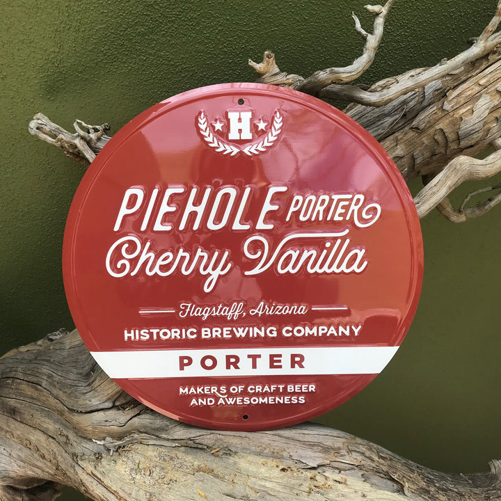 Historic Brewing Co Piehole Porter Cherry Vanilla Tin Tacker Metal Beer Sign