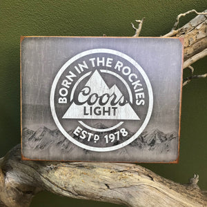"Vintage Look ""Born in the Rockies"" Coors Light Metal Beer Sign Tin Tacker"