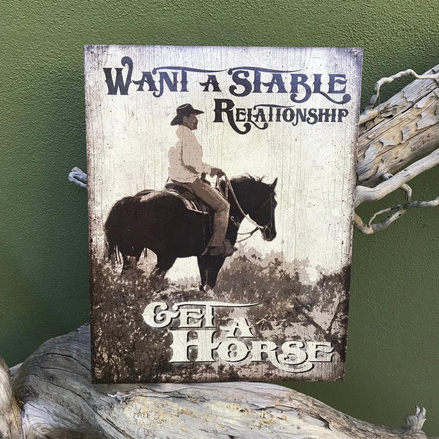 "Vintage Look ""Want a Stable Relationship? Get a Horse"" Metal Sign"