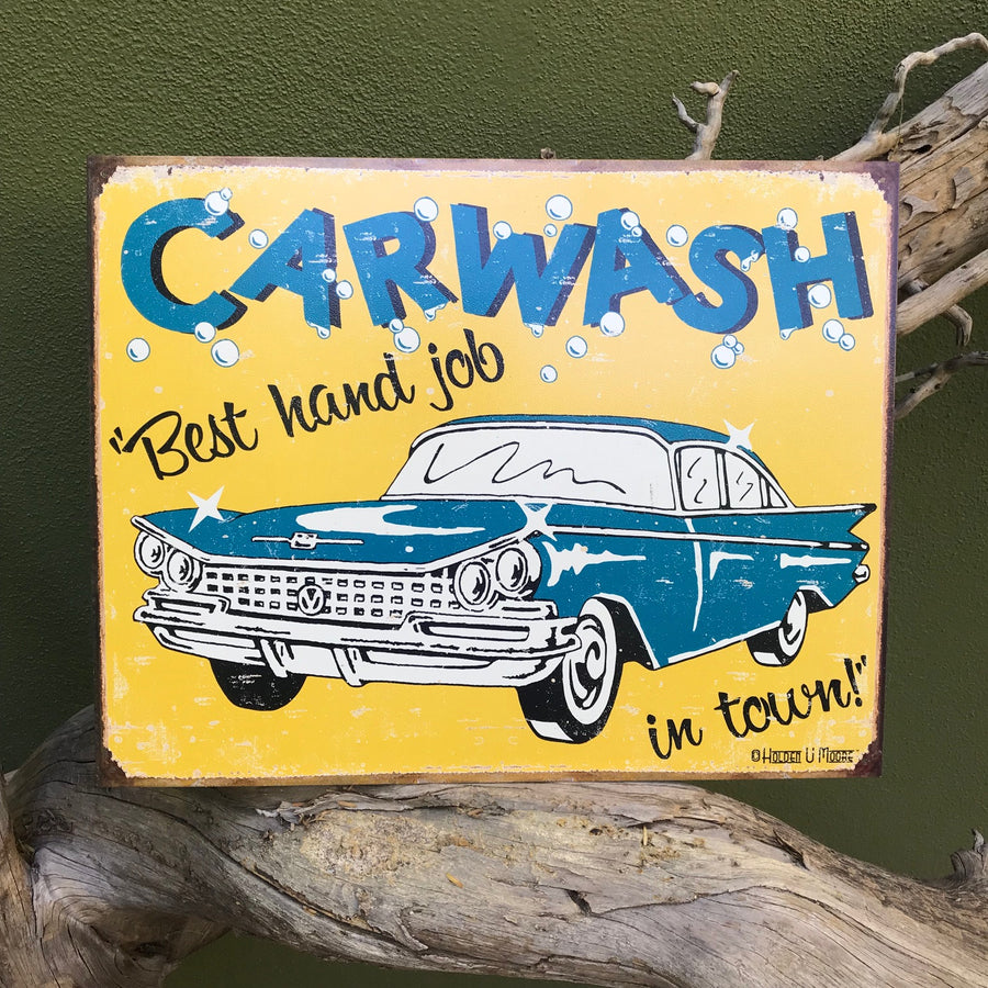 "Vintage Look ""Car Wash Best Hand Job in Town"" Tin Tacker Metal Sign"