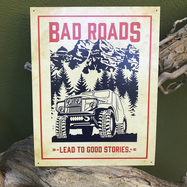 "Vintage Look ""Bad Roads Lead to Good Stories"" Metal Sign"