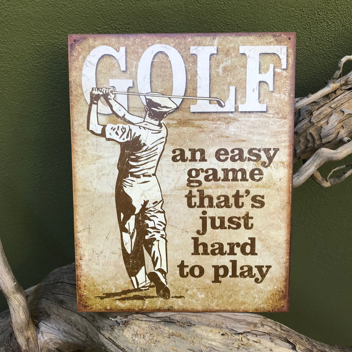 "Vintage Look ""Golf: An easy game that's just hard to play"" Metal Sign"