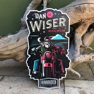 Kinkaider Brewing Co Dan the Wiser Kolsch Tin Tacker Metal Beer Sign