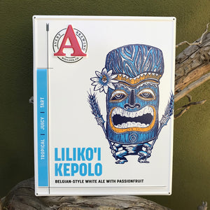 Avery Brewing Co Liliko'i Kepolo Embossed Aluminum Sign Tin Tacker