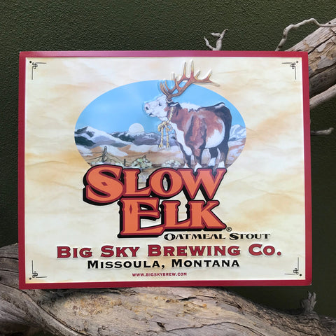 Big Sky Brewing Co Slow Elk Tin Tacker Metal Beer Sign