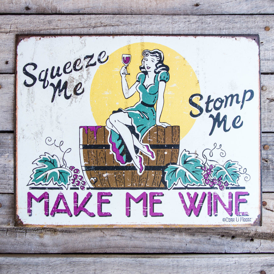 Vintage Look Make Me Wine Tin Tacker Metal Sign
