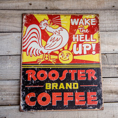 "Vintage Look ""Wake the Hell Up: Rooster Brand Coffee"" Tin Tacker Metal Sign"
