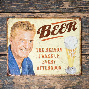 "Vintage Look ""Beer: The Reason I Wake Up Every Afternoon"" Metal Beer Sign Tin Tacker"