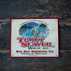 Big Sky Brewing Co Trout Slayer Tin Tacker Metal Beer Sign