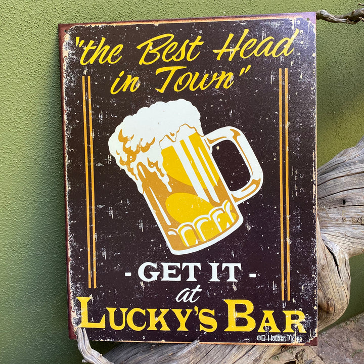"""Best Head in Town - Get It at Lucky's Bar"" Aluminum Sign"