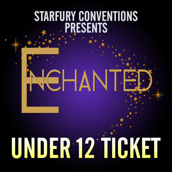 Under 12 Ticket - Enchanted 3