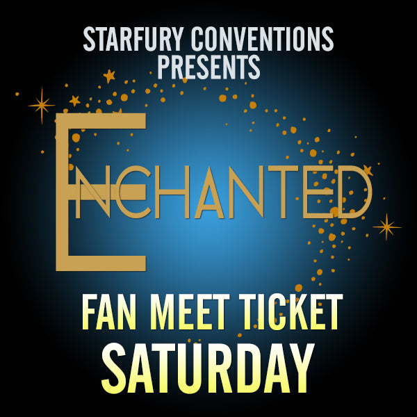Fan Meet: Saturday - Enchanted